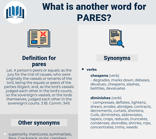pares, synonym pares, another word for pares, words like pares, thesaurus pares