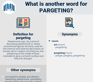 pargeting, synonym pargeting, another word for pargeting, words like pargeting, thesaurus pargeting