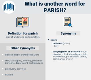 parish, synonym parish, another word for parish, words like parish, thesaurus parish