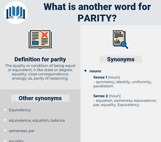 parity, synonym parity, another word for parity, words like parity, thesaurus parity