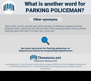parking policeman, synonym parking policeman, another word for parking policeman, words like parking policeman, thesaurus parking policeman