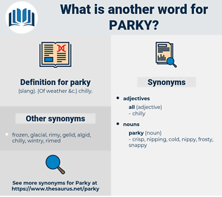 parky, synonym parky, another word for parky, words like parky, thesaurus parky