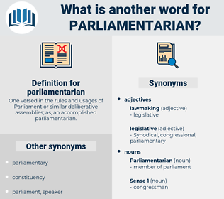 parliamentarian, synonym parliamentarian, another word for parliamentarian, words like parliamentarian, thesaurus parliamentarian