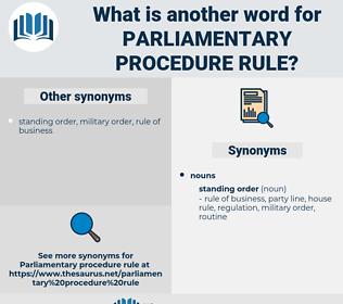 parliamentary procedure rule, synonym parliamentary procedure rule, another word for parliamentary procedure rule, words like parliamentary procedure rule, thesaurus parliamentary procedure rule