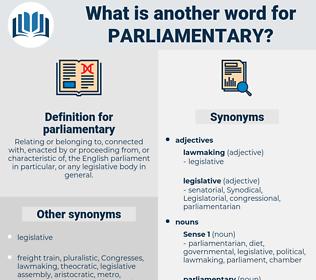 parliamentary, synonym parliamentary, another word for parliamentary, words like parliamentary, thesaurus parliamentary