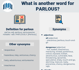 parlous, synonym parlous, another word for parlous, words like parlous, thesaurus parlous