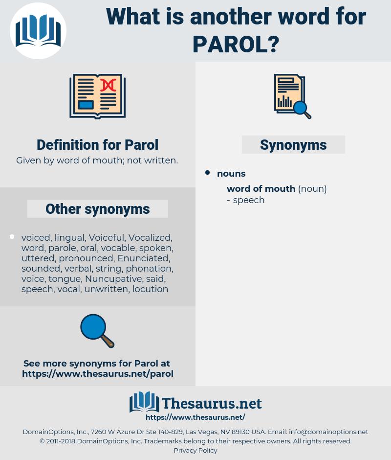 Parol, synonym Parol, another word for Parol, words like Parol, thesaurus Parol