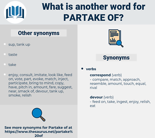 partake of, synonym partake of, another word for partake of, words like partake of, thesaurus partake of