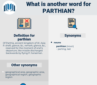 parthian, synonym parthian, another word for parthian, words like parthian, thesaurus parthian