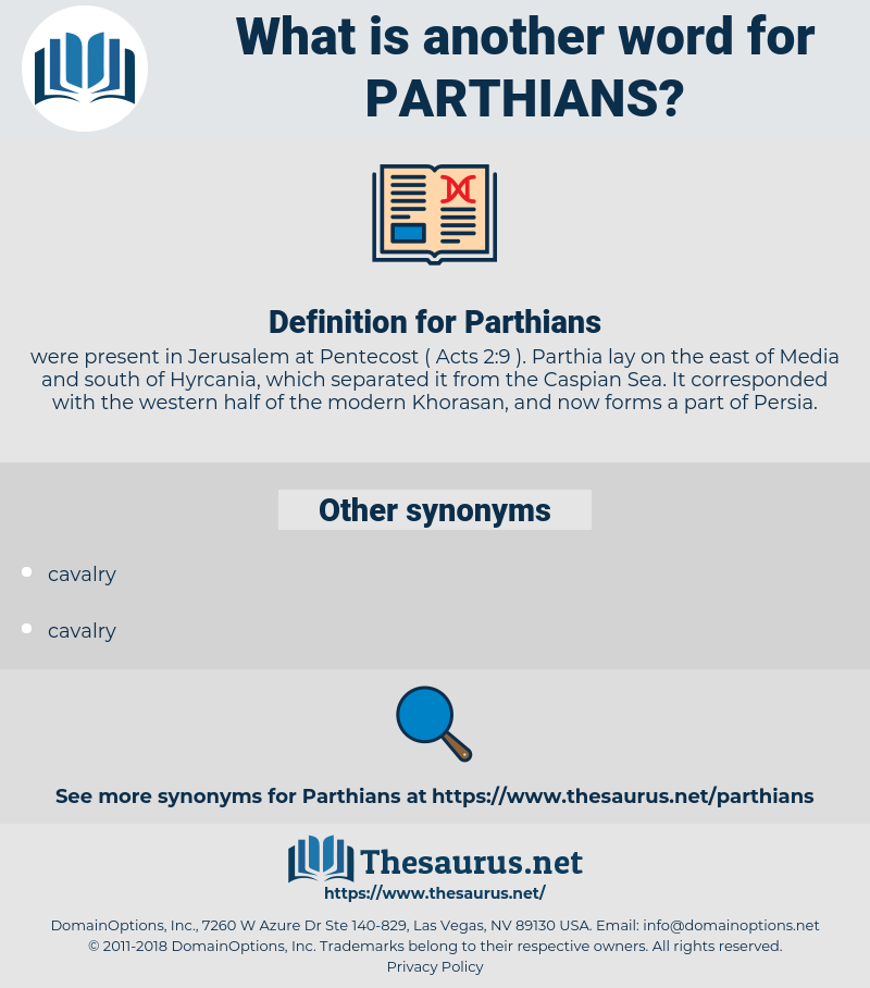 Parthians, synonym Parthians, another word for Parthians, words like Parthians, thesaurus Parthians