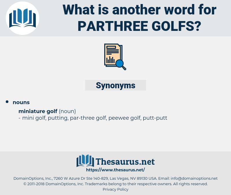 parthree golfs, synonym parthree golfs, another word for parthree golfs, words like parthree golfs, thesaurus parthree golfs