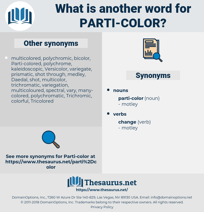 parti-color, synonym parti-color, another word for parti-color, words like parti-color, thesaurus parti-color