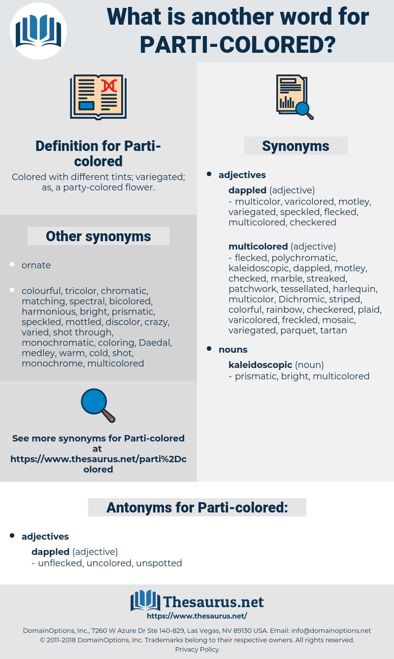 Parti-colored, synonym Parti-colored, another word for Parti-colored, words like Parti-colored, thesaurus Parti-colored