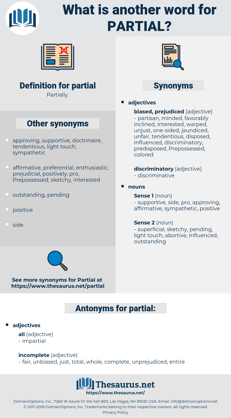 partial, synonym partial, another word for partial, words like partial, thesaurus partial