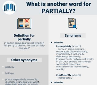 partially, synonym partially, another word for partially, words like partially, thesaurus partially