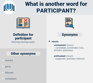 participant, synonym participant, another word for participant, words like participant, thesaurus participant
