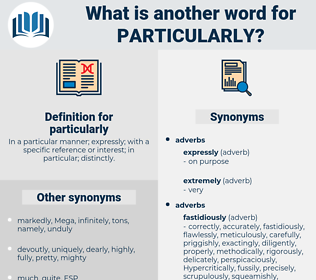 particularly, synonym particularly, another word for particularly, words like particularly, thesaurus particularly