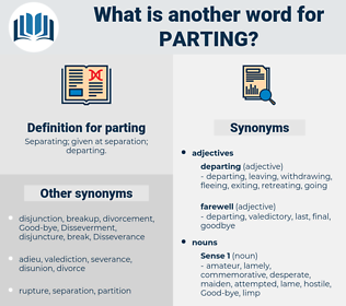 parting, synonym parting, another word for parting, words like parting, thesaurus parting