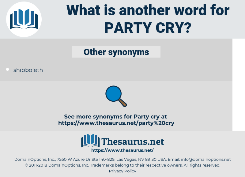 party cry, synonym party cry, another word for party cry, words like party cry, thesaurus party cry