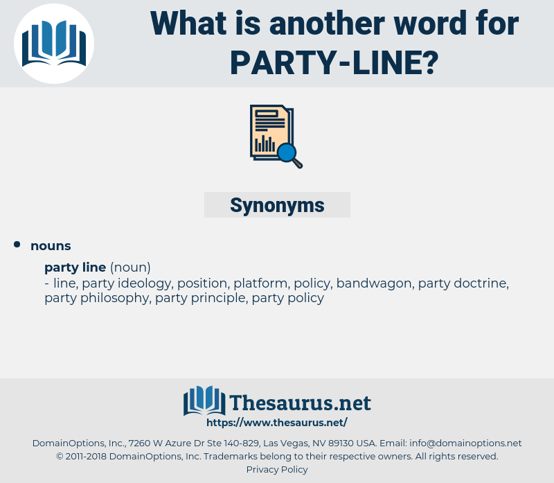 party line, synonym party line, another word for party line, words like party line, thesaurus party line