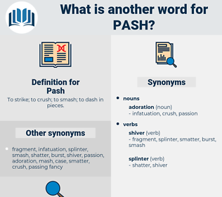 Pash, synonym Pash, another word for Pash, words like Pash, thesaurus Pash