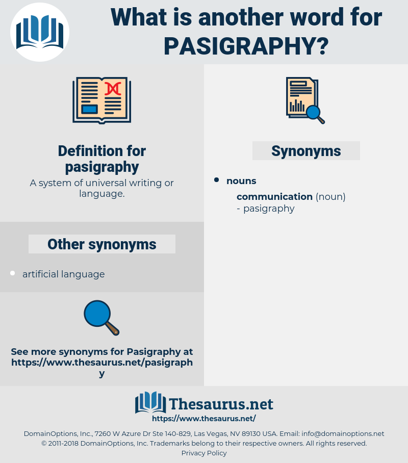 pasigraphy, synonym pasigraphy, another word for pasigraphy, words like pasigraphy, thesaurus pasigraphy