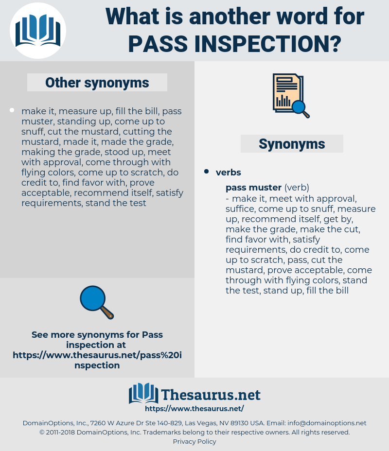 pass inspection, synonym pass inspection, another word for pass inspection, words like pass inspection, thesaurus pass inspection