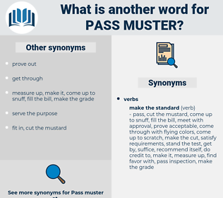pass muster, synonym pass muster, another word for pass muster, words like pass muster, thesaurus pass muster