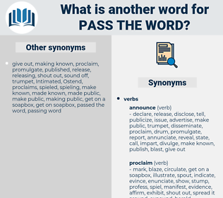 pass the word, synonym pass the word, another word for pass the word, words like pass the word, thesaurus pass the word