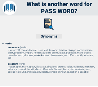 pass word, synonym pass word, another word for pass word, words like pass word, thesaurus pass word