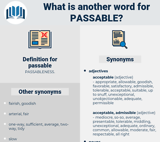 passable, synonym passable, another word for passable, words like passable, thesaurus passable