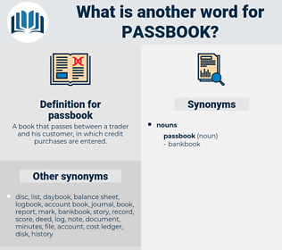passbook, synonym passbook, another word for passbook, words like passbook, thesaurus passbook