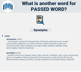 passed word, synonym passed word, another word for passed word, words like passed word, thesaurus passed word