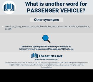 passenger vehicle, synonym passenger vehicle, another word for passenger vehicle, words like passenger vehicle, thesaurus passenger vehicle