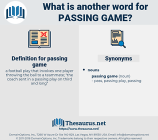 passing game, synonym passing game, another word for passing game, words like passing game, thesaurus passing game