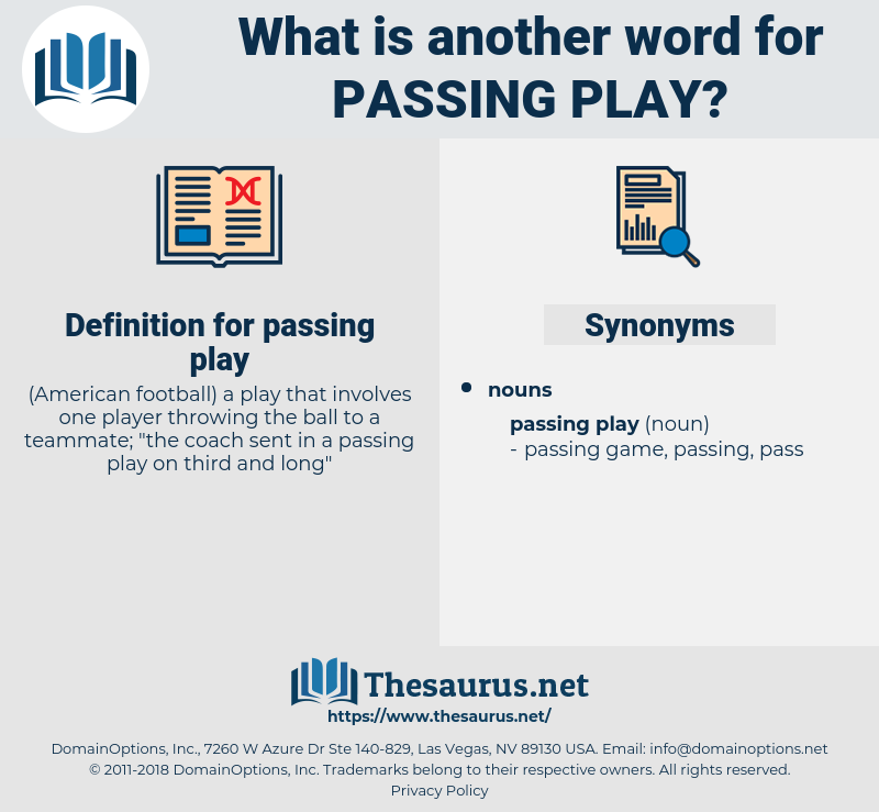 passing play, synonym passing play, another word for passing play, words like passing play, thesaurus passing play