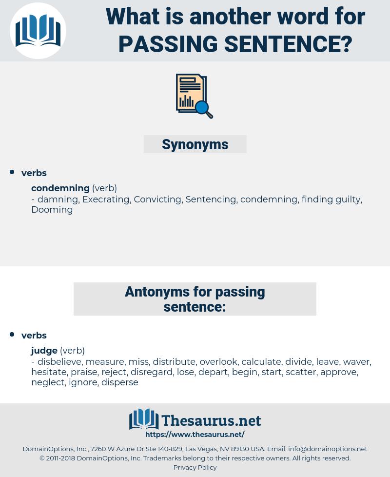 passing sentence, synonym passing sentence, another word for passing sentence, words like passing sentence, thesaurus passing sentence