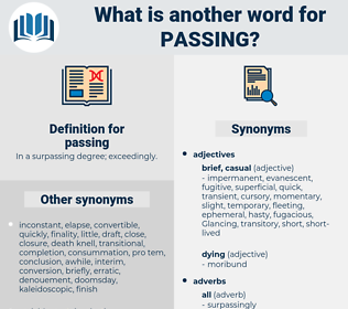 passing, synonym passing, another word for passing, words like passing, thesaurus passing