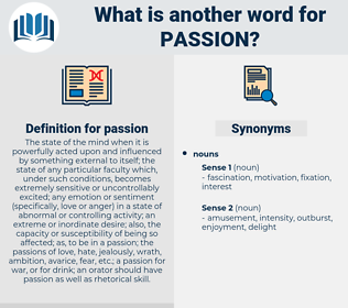 passion, synonym passion, another word for passion, words like passion, thesaurus passion