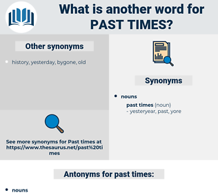 past times, synonym past times, another word for past times, words like past times, thesaurus past times