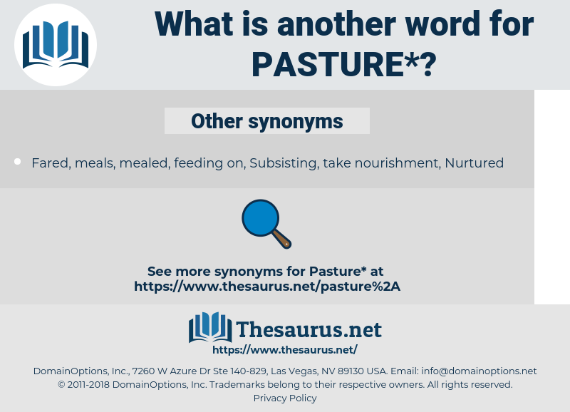 pasture, synonym pasture, another word for pasture, words like pasture, thesaurus pasture