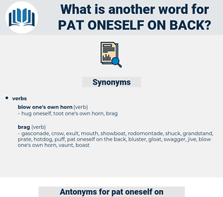 pat oneself on back, synonym pat oneself on back, another word for pat oneself on back, words like pat oneself on back, thesaurus pat oneself on back
