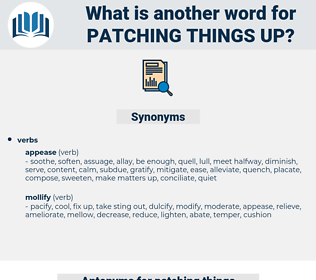 patching things up, synonym patching things up, another word for patching things up, words like patching things up, thesaurus patching things up