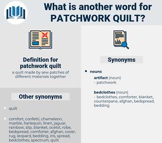 patchwork quilt, synonym patchwork quilt, another word for patchwork quilt, words like patchwork quilt, thesaurus patchwork quilt