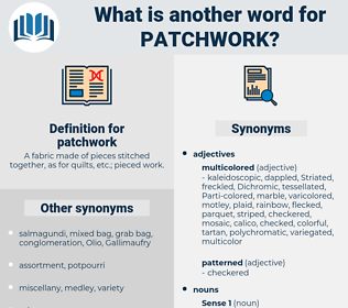 patchwork, synonym patchwork, another word for patchwork, words like patchwork, thesaurus patchwork