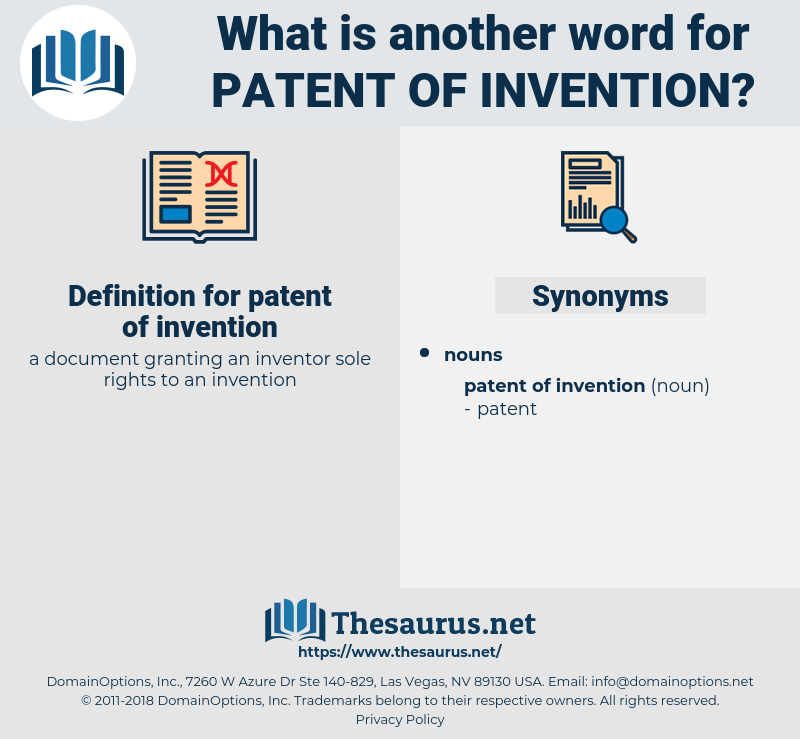 patent of invention, synonym patent of invention, another word for patent of invention, words like patent of invention, thesaurus patent of invention