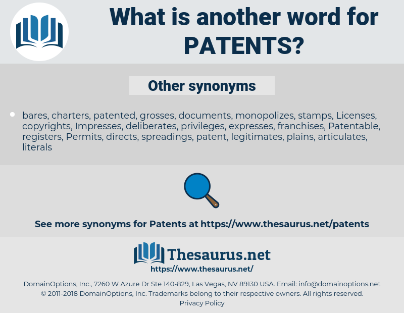 Patents, synonym Patents, another word for Patents, words like Patents, thesaurus Patents