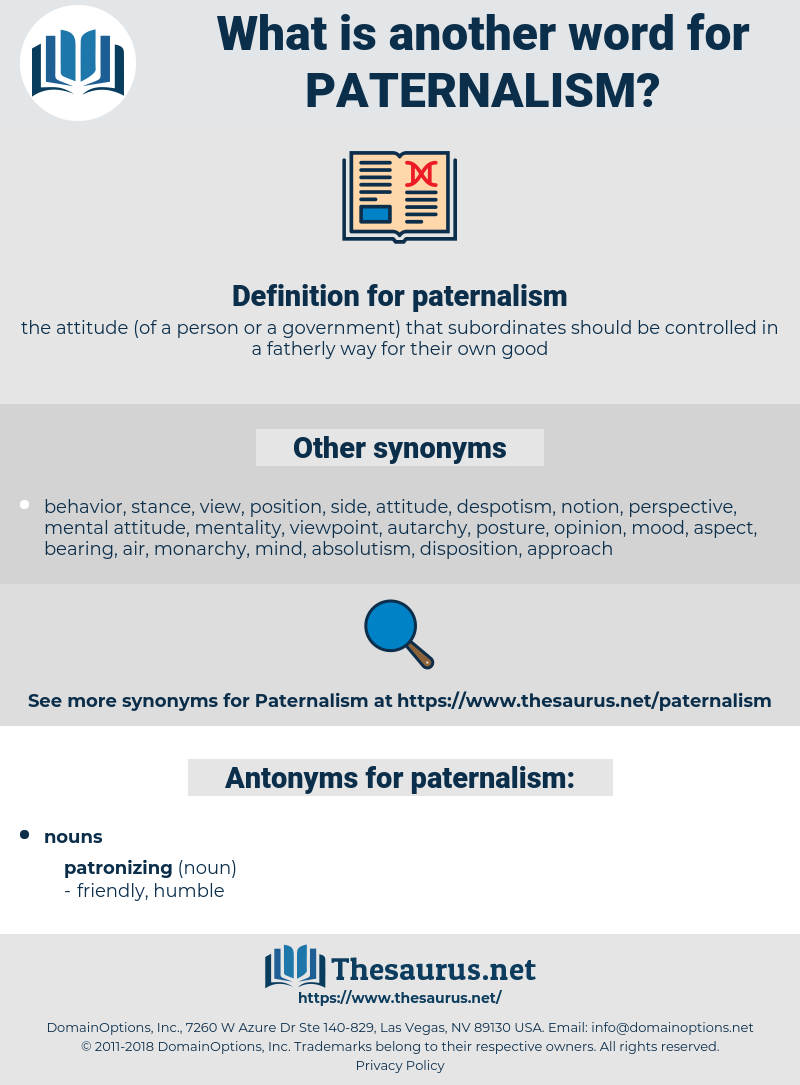 paternalism, synonym paternalism, another word for paternalism, words like paternalism, thesaurus paternalism