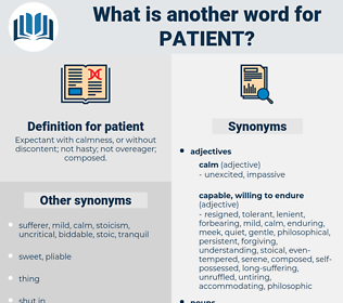 patient, synonym patient, another word for patient, words like patient, thesaurus patient