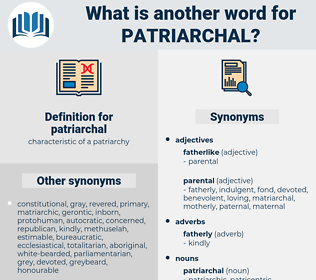 patriarchal, synonym patriarchal, another word for patriarchal, words like patriarchal, thesaurus patriarchal